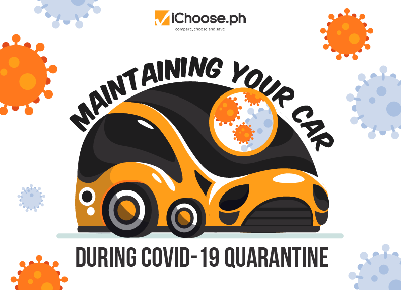 Maintaining Your Car During COVID-19 Quarantine [Infographic]